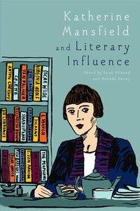 bokomslag Katherine Mansfield and Literary Influence