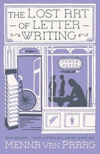 bokomslag The Lost Art of Letter Writing