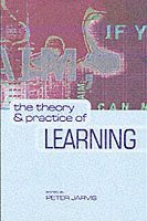 bokomslag The theory and practice of learning, 2nd edition
