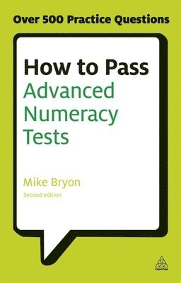 bokomslag How to pass advanced numeracy tests - improve your scores in numerical reas