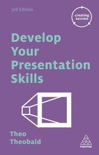 Develop Your Presentation Skills