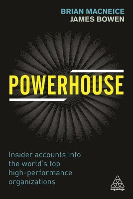 bokomslag Powerhouse: Insider Accounts into the World's Top High Performance Organizations