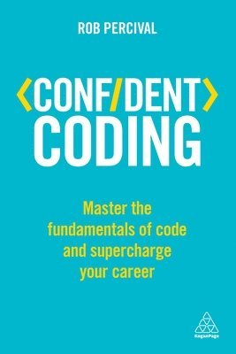 bokomslag Confident coding - master the fundamentals of code and supercharge your car