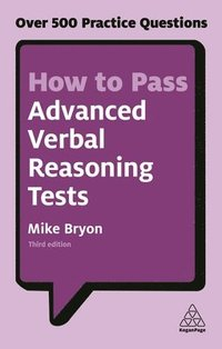 bokomslag How to pass advanced verbal reasoning tests - over 500 practice questions