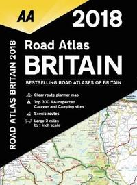 bokomslag AA Road Atlas Britain: 2018