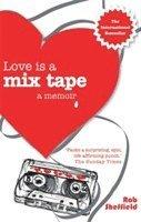 bokomslag Love Is A Mix Tape