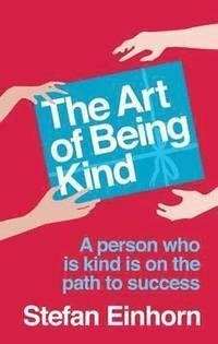 bokomslag The Art Of Being Kind