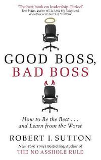 bokomslag Good boss, bad boss - how to be the best... and learn from the worst