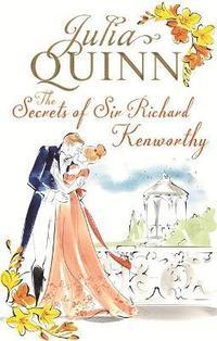 bokomslag The Secrets of Sir Richard Kenworthy
