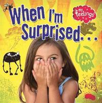 bokomslag When I'm Surprised