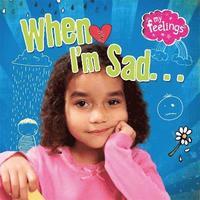 bokomslag When I'm Sad