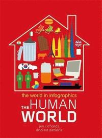 bokomslag The World in Infographics: The Human World