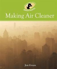 bokomslag Environment Detective Investigates: Making Air Cleaner