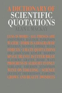 bokomslag A Dictionary of Scientific Quotations