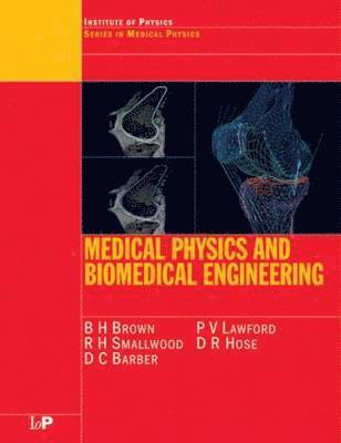 bokomslag Medical Physics and Biomedical Engineering