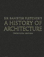 bokomslag Banister Fletcher's A History of Architecture