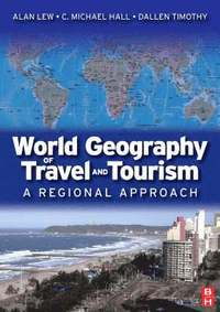 bokomslag World Geography of Travel and Tourism: A Regional Approach