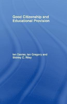 bokomslag Good Citizenship and Educational Provision
