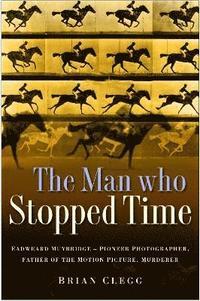 bokomslag The Man Who Stopped Time