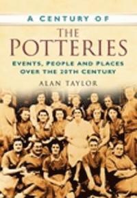 bokomslag A Century of the Potteries