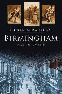 bokomslag A Grim Almanac of Birmingham