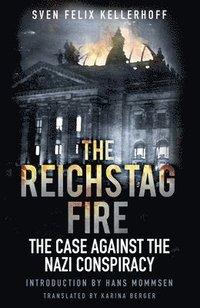 bokomslag The Reichstag Fire