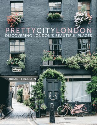 bokomslag prettycitylondon: Discovering London's Beautiful Places