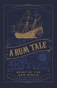 bokomslag A Rum Tale