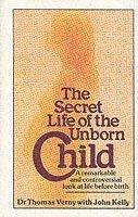 bokomslag The Secret Life Of The Unborn Child