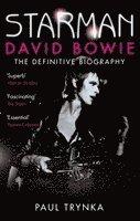 bokomslag Starman: David Bowie - The Definitive Biography