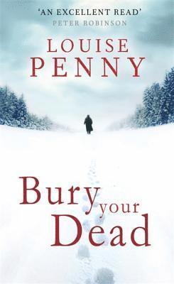 bokomslag Bury your dead - a chief inspector gamache mystery, book 6