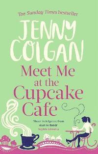 bokomslag Meet Me At The Cupcake Cafe