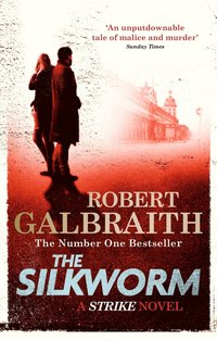 bokomslag The Silkworm: Cormoran Strike Book 2
