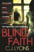 bokomslag Blind faith - a compelling and disturbing thriller with a shocking twist