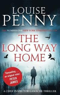 Long way home - a chief inspector gamache mystery, book 10