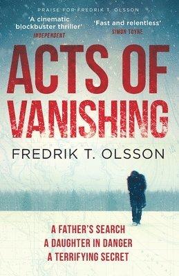 bokomslag Acts of Vanishing