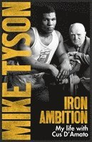 bokomslag Iron Ambition: Lessons I've Learned from the Man Who Made Me a Champion
