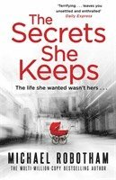 bokomslag The Secrets She Keeps: The life she wanted wasn't hers . . .