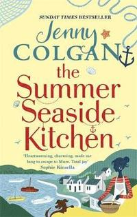 bokomslag The Summer Seaside Kitchen: Winner of the RNA Romantic Comedy Novel Award 2018