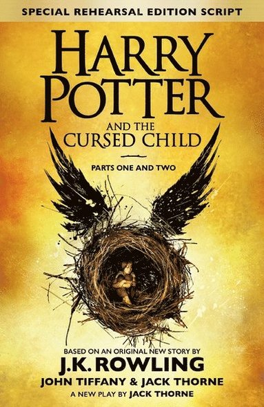 bokomslag Harry Potter and the Cursed Child - Parts One and Two (Special Rehearsal Edition): The Official Script Book of the Original West End Production