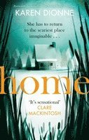 bokomslag Home: A one-more-page, read-in-one-sitting thriller that you'll remember for ever