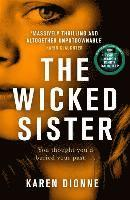 bokomslag The Wicked Sister: The gripping thriller with a killer twist