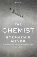 bokomslag Chemist - the compulsive, action-packed new thriller from the author of twi