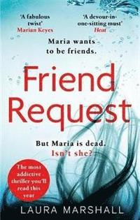 bokomslag Friend Request: The most addictive psychological thriller you'll read this year