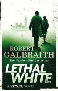 bokomslag Lethal White: Cormoran Strike Book 4
