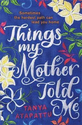 bokomslag Things My Mother Told Me