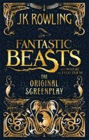 bokomslag Fantastic Beasts and Where to Find Them: The Original Screenplay