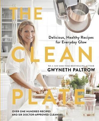 bokomslag The Clean Plate: Delicious, Healthy Recipes for Everyday Glow