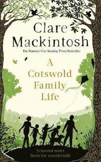 bokomslag A Cotswold Family Life