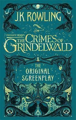 bokomslag Fantastic Beasts: The Crimes of Grindelwald - The Original Screenplay